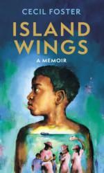 Island Wings – A Memoir
